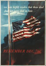 Instead of breaking the US will to resist, the attack on Pearl Harbor only stoked it -- as shown by this contemporary propaganda poster.