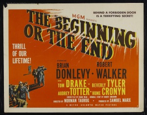 One of the film posters for The Beginning or the End.